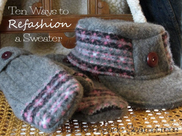 Ten Ways to Refashion a Sweater