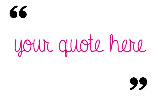 Your-Quote-Here