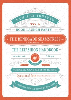 you're invited to the book launch party  the renegade seamstress, party invitations