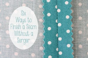 Six-Ways-to-Finish-a-Seam-Without-a-Serger